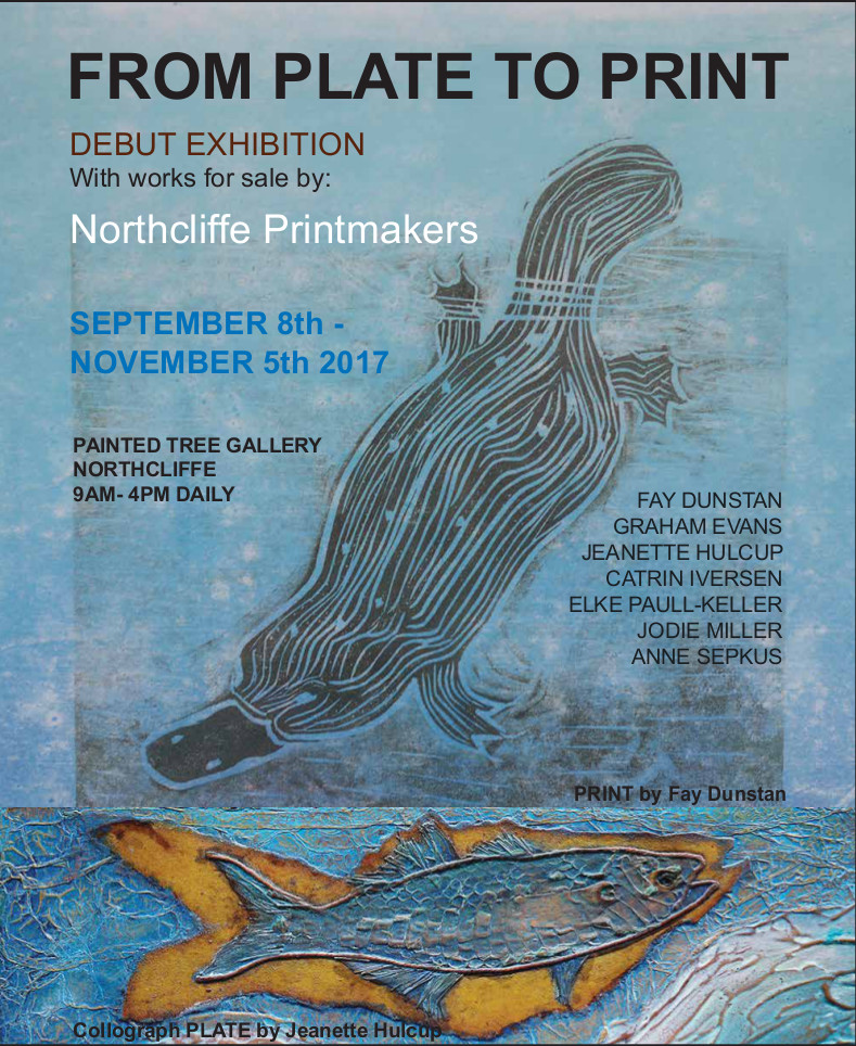 From Plate to Print exhibition, Painted Tree Gallery Northcliffe